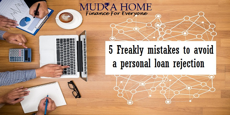 Mistakes to avoid a Personal Loan Rejection