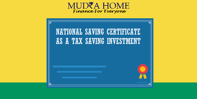 NATIONAL SAVING CERTIFICATE AS A TAX SAVING INVESTMENT