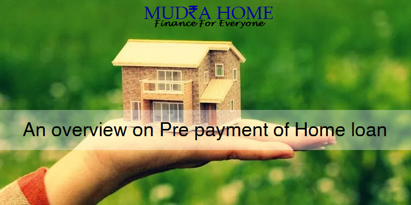 An overview on Pre payment of Home loan