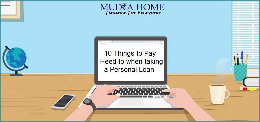 10 Things to Pay Heed to when taking a Personal Loan
