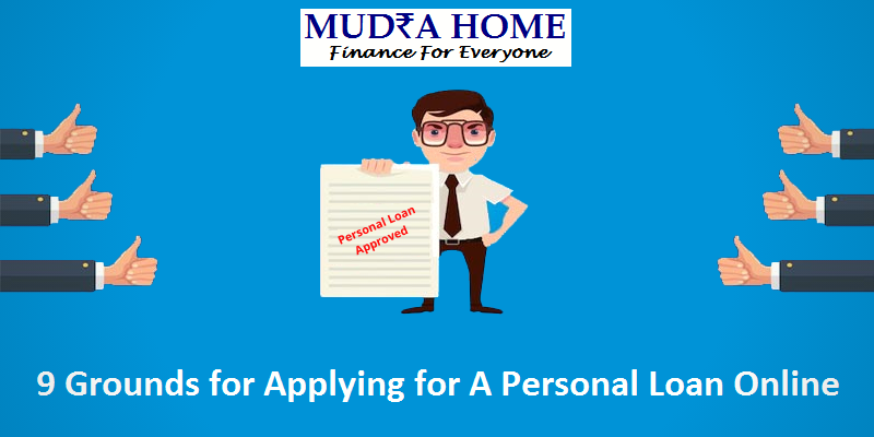 9 Grounds For Applying For A Personal Loan Online