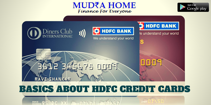 BASICS ABOUT HDFC CREDIT CARDS -(A)