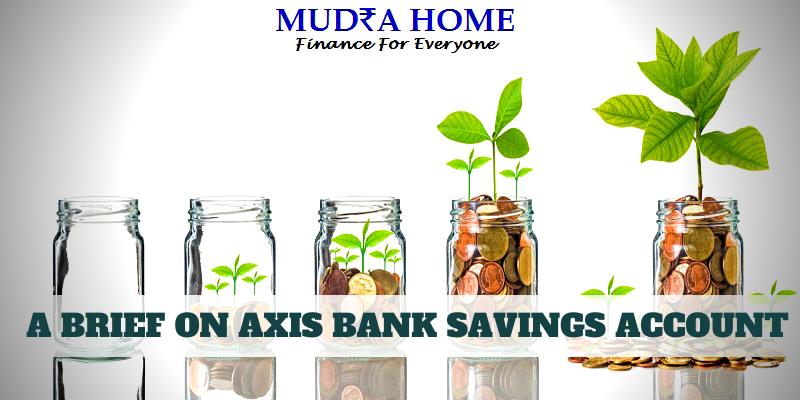 A BRIEF ON AXIS BANK SAVINGS ACCOUNT-(A)