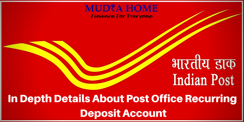 In Depth Details About Post Office Recurring Deposit Account- (A)
