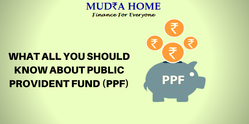 WHAT ALL YOU SHOULD KNOW ABOUT PUBLIC PROVIDENT FUND (PPF) - (A)