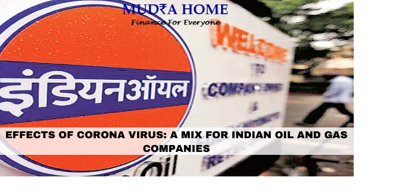 EFFECTS OF CORONA VIRUS_ A MIX FOR INDIAN OIL AND GAS COMPANIES- [A]