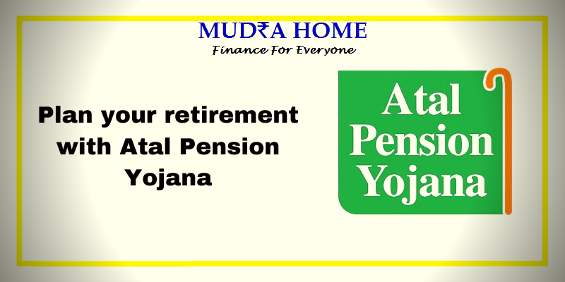 Plan your retirement with Atal Pension Yojana - (A)