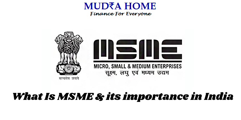 What Is MSME & its importance in India - [A]