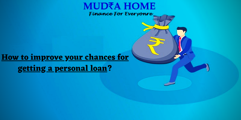 How to improve your chances for getting a personal loan_ - [A]