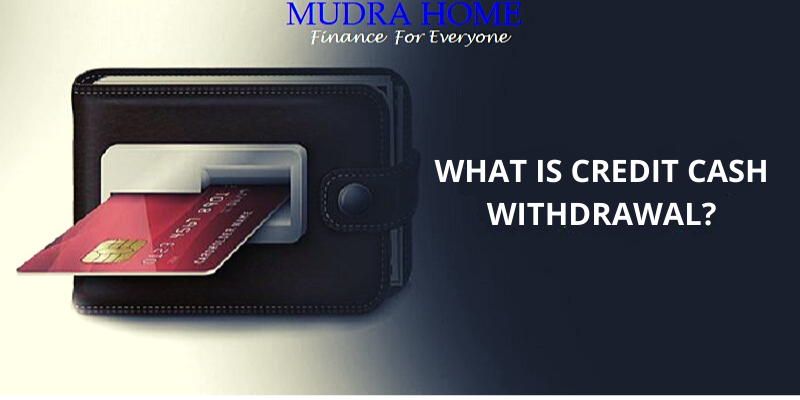WHAT IS CREDIT CASH WITHDRAWAL