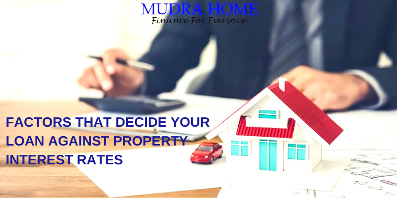 Factors that decide your loan against property interest rates