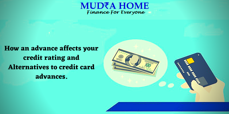How an advance affects your credit rating and Alternatives to credit card advances-[A]