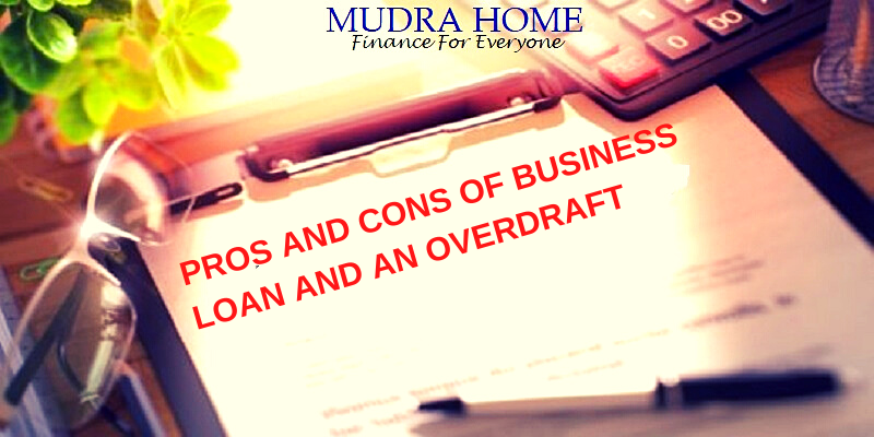 PROS AND CONS OF BUSINESS LOAN AND AN OVERDRAFT
