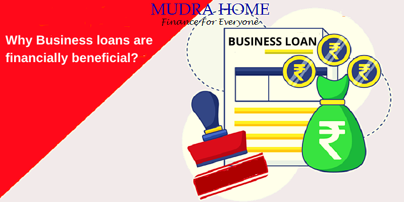 Why Business loans are financially beneficial