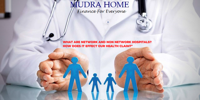 What are Network and Non Network Hospitals_ How does it effect our Health Claim
