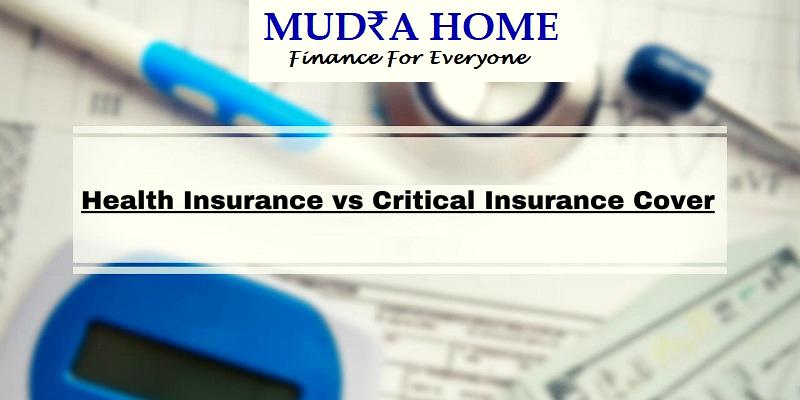 Health Insurance vs Critical Insurance Cover- (A)