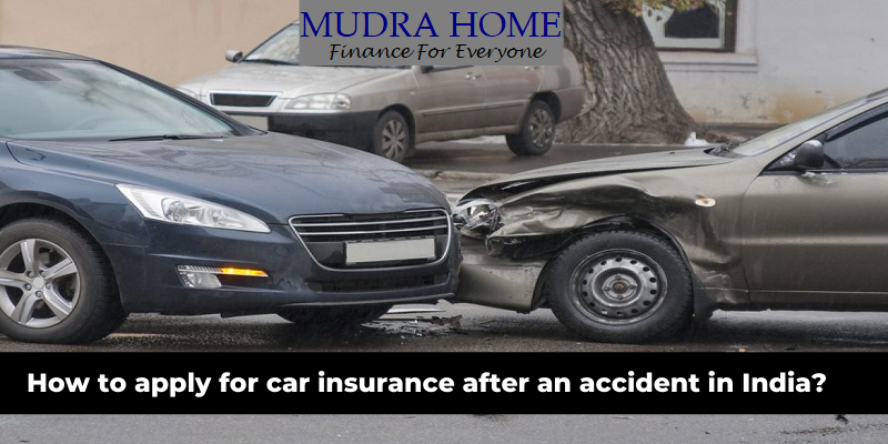 How to apply for car insurance after an accident in India