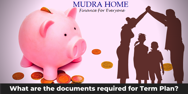 What are the documents required for Term Plan