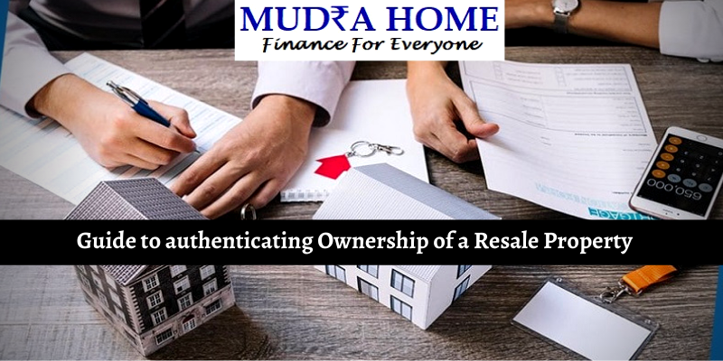 Guide to authenticating Ownership of a Resale Property - (A)