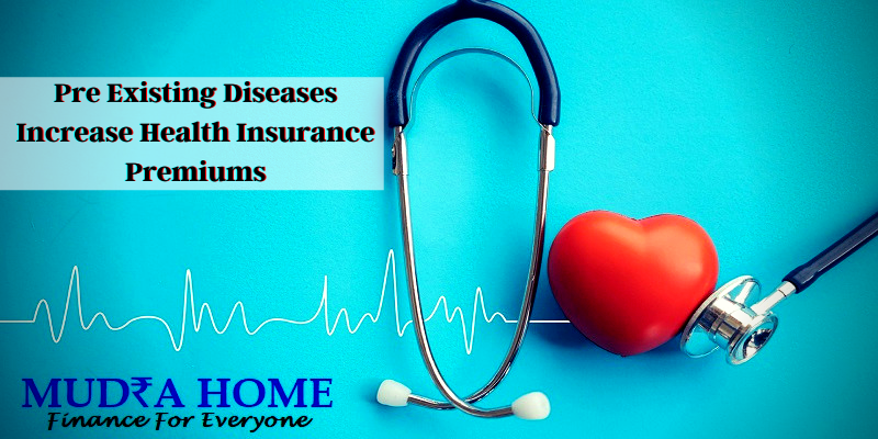 Pre Existing Diseases Increase Health Insurance Premiums - (A)
