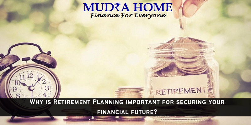 Why is Retirement Planning important for securing your financial future_ (A)