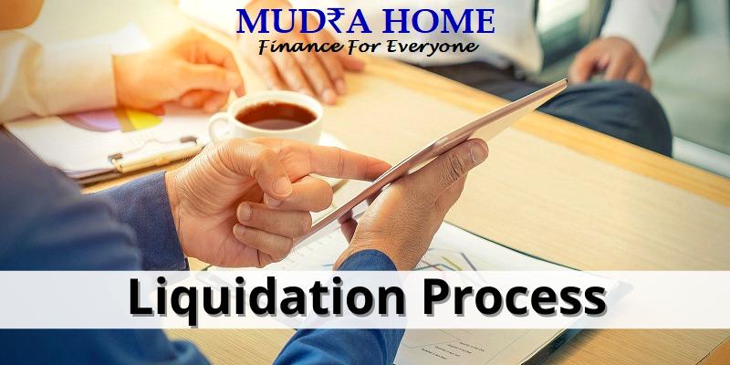 Liquidation Process - (A)