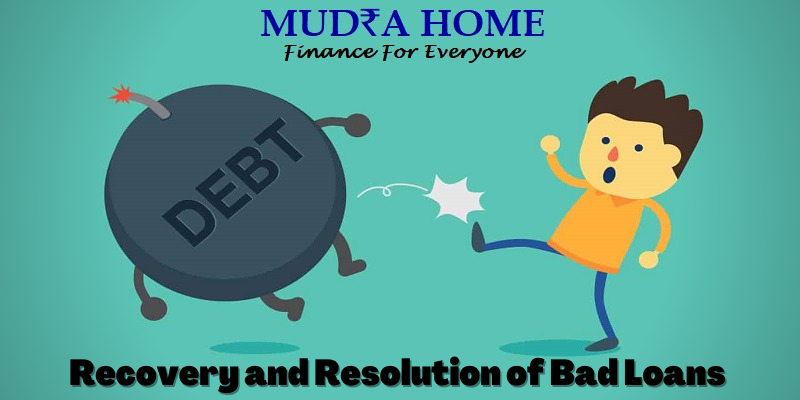 Recovery and Resolution of Bad Loans - (A)