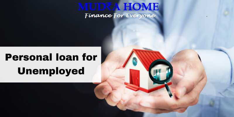 Personal loan for Unemployed-(A)