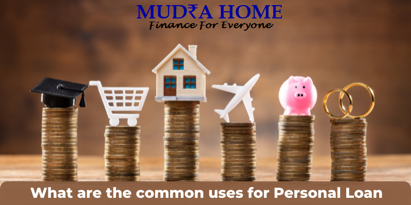 What are the common uses for Personal Loan-(A)