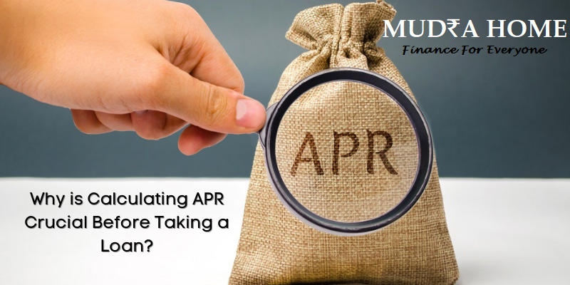 Why is Calculating APR Crucial Before Taking a Loan - (A)
